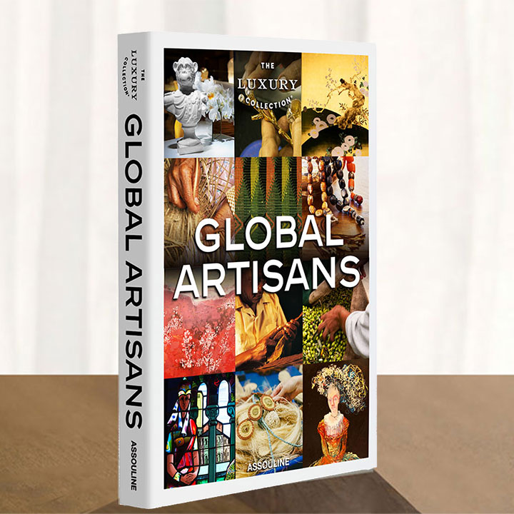 Global Artisans The Luxury Collection Book